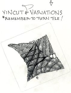 Yincut variations, an official tangle by Maria Thomas, Zentangle co-founder