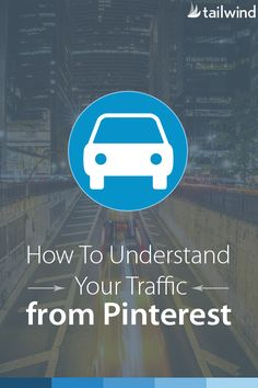 How To Understand Your Traffic from Pinterest