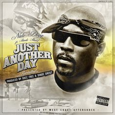Stream Just Another Day ft. Nate Dogg by Shade Sheist from desktop or your mobile device Nate Dogg, Shades, The Originals, Music, Musica, Musik, Muziek, Sunnies, Music Activities