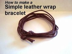 diy SIMPLE UnisexLEATHER WRAP BRACELET, JEWELRY MAKING, unisex bracelet ...