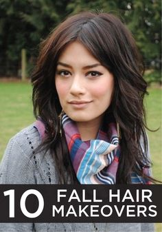 Go for a new look this fall – try one of these great hair makeovers!