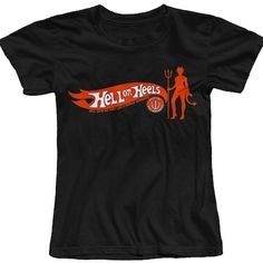 """Women's """"Hell on Heels"""" Tee by The T-Shirt Whore"""