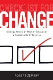 Book Jacket for: Checklist for change : making American higher education a sustainable enterprise