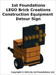 1st Foundations LEGO Brick Creations - Instructions for Construction Equipment Detour Sign