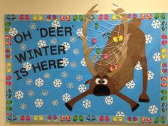 Oh 'Deer' Winter Is Here! - Best of Fifth Grade December - Winter bulletin board. Oh 'Deer' Winter Is Here! - Best of Fifth Grade December Bulletin Boards, Office Bulletin Boards, Christmas Bulletin Boards, Winter Bulletin Boards, Preschool Bulletin Boards, Disney Bulletin Boards, Winter Bulliten Board Ideas, Frozen Bulletin Board, Bulletin Board Ideas For Teachers
