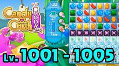 Candy Crush Soda Saga - Level 1001 - 1005