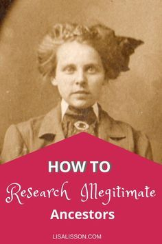 How to research and find an illegitimate ancestor is challenging for the most seasoned genealogy researcher Explore these tips and types of records for clues to your ancestor s parents Free Genealogy Sites, Genealogy Forms, Genealogy Humor, Genealogy Chart, Genealogy Search, Family Genealogy, Free Genealogy Records, Cousins, Family Tree Research