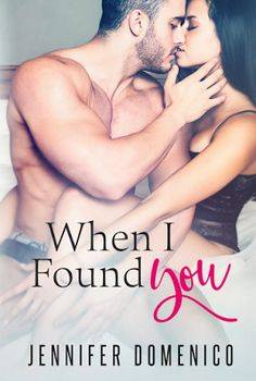 When I Found You    Title: When I Found You  Author: Jennifer Domenico  Genre: Contemporary Romance  Cover Designer: Wicked by Design  Photographer: Sere Eirew  Editor: Mad Hatter Press  Hosted by: Lady Ambers PR  Blurb:When I found you  It was just a regular day. I wasnt expecting anything unusual to happen. I was slowly getting over losing the one woman that ever meant anything to me unsure if that one special person was out there. And then I heard the sweetest voice and looked up into the…