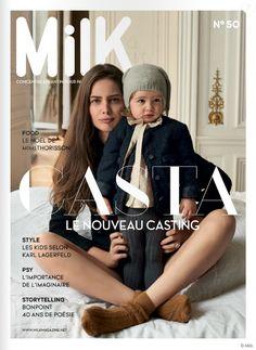 Marie-Ange Casta en couverture du magazine Milk, N°50. Elle présente sa fille de deux ans, Catalina.