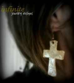 Hammered Cross Earrings.....visit my website at www.infinitejewel... to see all of my designs!