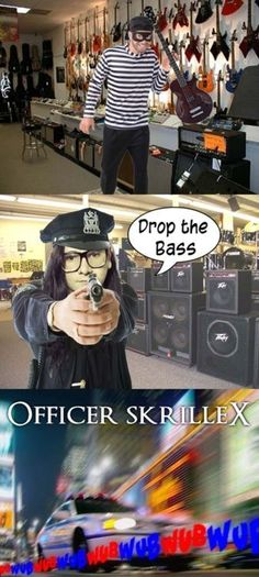 Officer #Skrillex. #LOL