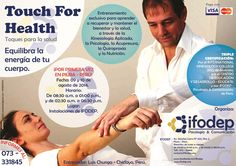 ¡ENTRENAMIENTO EXCLUSIVO, POR PRIMERA VEZ EN PIURA!  TOUCH FOR HEALTH (Toques para la salud) -Equilibra la energía de tu cuerpo- Entrenamiento exclusivo para aprender a recuperar y mantener el bienestar y la salud, a través de la Kinesiología Aplicada, la Psicología, la Acupresura, la Quiropraxia y la Nutrición.  Fecha: 09 y 10 de agosto de 2014. Horario: De 08:30 a.m. a 01:00 p.m., y de 02:30 a.m. a 06:30 p.m. Lugar: Instalaciones de IFODEP (Av. Sánchez Cerro N° 650, Piso 3).