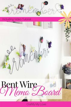How to Make a Bent Wire Memo Board - - Home organisation tools don't need to be ugly. They can be as pretty as this DIY hand-shaped wire lettering memo board that reads REMEMBER. Memo Boards, Wire Memo Board, Craft Room Organisation, Craft Room Storage, Storage Ideas, Tips And Tricks, Disney Cruise, Craft Room Tables, Thrift Store Crafts