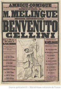 Ambigu-Comique ... M. Melingue, deuxième représentation, [dans] Benvenuto Cellini, drame en cinq actes et huit tableaux de M. Paul Meurice... M. Mélingue remplira le rôle de Benvenuto Cellini ... : [affiche] / HPorret gra] - 1