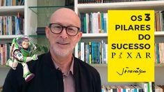 Os 3 pilares do sucesso Pixar   Pessoas, Cultura e Liderança