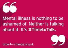 time to change! world mental health awareness day.  Everyone has mental health. Not everyone has a mental illness.