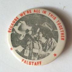 Vintage Falstaff Beer Pin Button Pinback - Because We're All in this Together