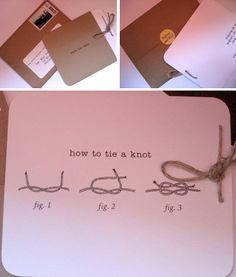 "How to ""tie a knot"" ""Save the date"" cards  http://ruffledblog.com/diy-tuesdays-clever-save-the-dates/"