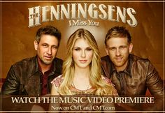 """The Henningsens World Premiere Video: """"I Miss You"""""""