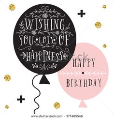 stock-vector-hand-lettering-birthday-greeting-card-birthday-party-invitation-wishing-you-lots-of-happiness-377485546.jpg (450×470)