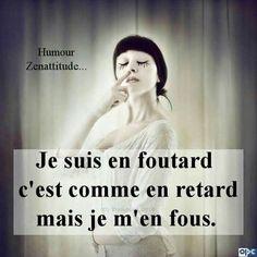 #humeurdujour #ledeclicanticlope / Je suis en foutard. En retard et je m'en fous !