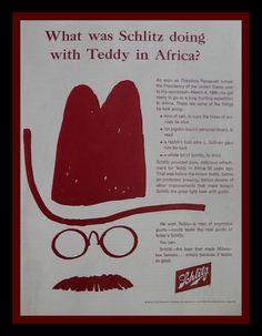 Teddy Roosevelt Vintage Schlitz Beer Ad