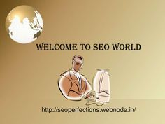welcome-to-seo-world by vaibhav vibhute via Slideshare