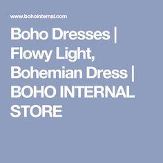 Boho Dresses | Flowy Light, Bohemian Dress | BOHO INTERNAL STORE