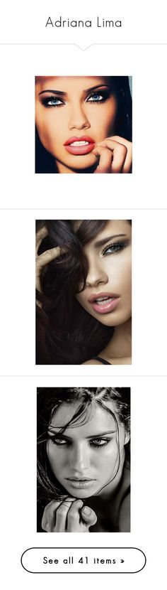"""""""Adriana Lima"""" by mixer-1d ❤ liked on Polyvore featuring makeup, people, adriana lima, pictures, beauty, models, hair, backgrounds, girls and lace"""