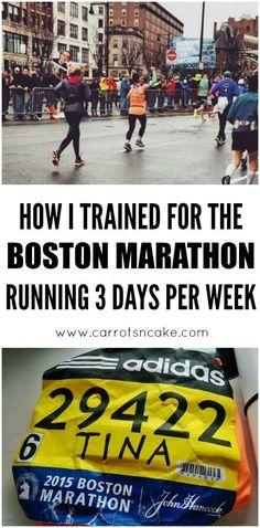 How I Trained for the Boston Marathon Running Three Days Per Week http://carrotsncake.com/2016/11/how-i-trained-for-the-boston-marathon-running-three-days-per-week.html