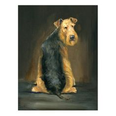 Shop Airedale Terrier Dog Art Postcard created by CharlottesWebArt. Airedale Terrier, Terrier Dogs, Terriers, Welch Terrier, Dog Lover Gifts, Dog Lovers, Dog Poster, Buddha Art, Doge