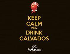 Keep Calm and drink Calvados
