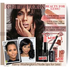 Get the Beauty Look: Nude Lips with Kerry Washington, created by lashandanista on Polyvore