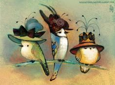 Thursday Daily Doodle Theme: Birds in hats. …Fancy hats!