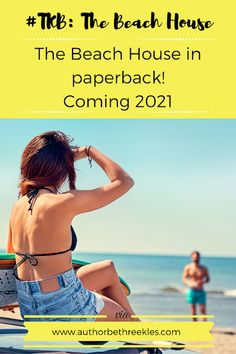 Coming 2021: The Beach House in paperback! Netflix Original Movies, Movies Coming Out, Kissing Booth, Netflix Originals, Writing Advice, Short Stories, The Twenties, Beach House, Road Trip