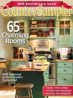 We're celebrating our 30th anniversary in  our May 2014 issue, which is overflowing with fun features, beautiful homes and classic country decor.  Buy the May 2014 Issue: http://www.samplermagazines.com/April_May_2014_Country_Sampler_Pre_sale_p/c514b001a.htm  Preview the issue: http://www.countrysampler.com/issues/detail.php?issue_code=C0514