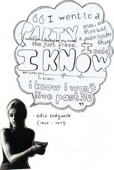 Edie Sedgwick Quotes Fascinating Edie Sedgwick  Google Search  My Style Sheros She  Hero