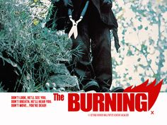 the burning 1981 1980s Horror Movies, Horror Films, Dont Breath, Tom Savini, Alone In The Dark, Special Effects, Burns, Wallpaper, Artwork