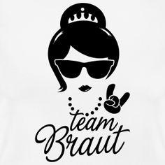 Team Braut - Lady | Poltershirts.com - T-Shirts für den Polterabend!