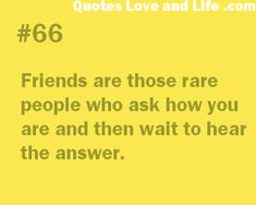 friendship quotes friends are those rare people Great Quotes, Quotes To Live By, Me Quotes, Inspirational Quotes, Quotable Quotes, Obsession Quotes, Best Friendship Quotes, Funny Friendship, Real Friends
