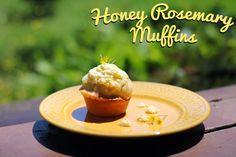 Rya Pie: Honey Rosemary Muffins