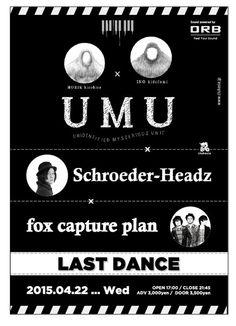 4/22(水)LAST DANCE -Schroeder-Headz × UMU × fox capture plan- TOPクラスのピアニスト大集結!チケ購入先他詳細は