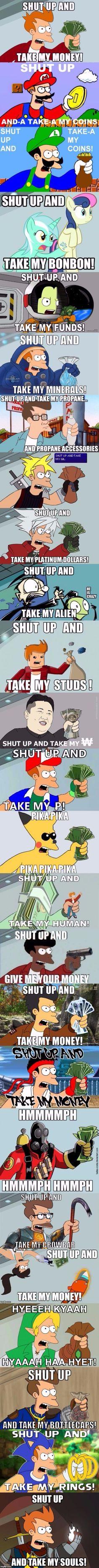 Shut Up Revolution Has Begun! (New & Improved) | . | image tagged in shut up revolution has begun,memes,shut up and take my money,shut up and take my money fry,futurama fry,fry | made w/ Imgflip meme maker