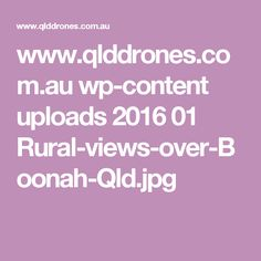 www.qlddrones.com.au wp-content uploads 2016 01 Rural-views-over-Boonah-Qld.jpg
