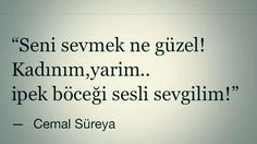 cemal süreya Real Love, Calligraphy, Sayings, Words, Quotes, Tatoo, True Love, Dating, Lyrics
