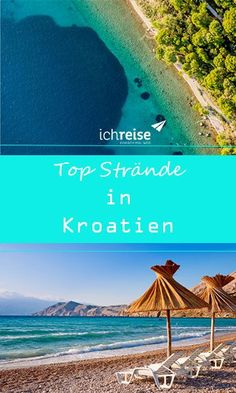 Paradiesische Strände gibt es nicht nur in der Karibik. Auch Kroatien hat wunderschöne Buchten und traumhafte Strände zu bieten.