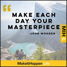 You are the artist, the creator, the person who can decide, at this very moment, to make this day your masterpiece. Make it happen! #TeamMakeItHappen  #lifestyle #successful #quoteoftheday #quote #money #entrepreneurship #life