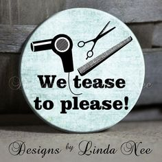 We+TEASE+to+PLEASE+on+Blue+Quote++1.5+by+DesignsbyLindaNeeToo,+$1.50