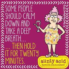 #AuntyAcid some people should calm down