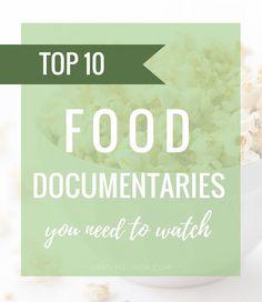 10 Best Food Documentaries + Healthy Recipes For Movie Night | Simply  Quinoa | Bloglovinu0027